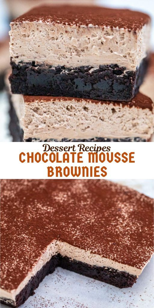 Dessert Recipes Chocolate Mousse Brownies #Skinnyrecipes #skinny #weightwatchers #weightwatchersrecipes #weight_watchers #food #WWrecipes #letseat #recipesideas #homemade #healthyrecipes #healthy #recipe #weight #watchers #recipes
