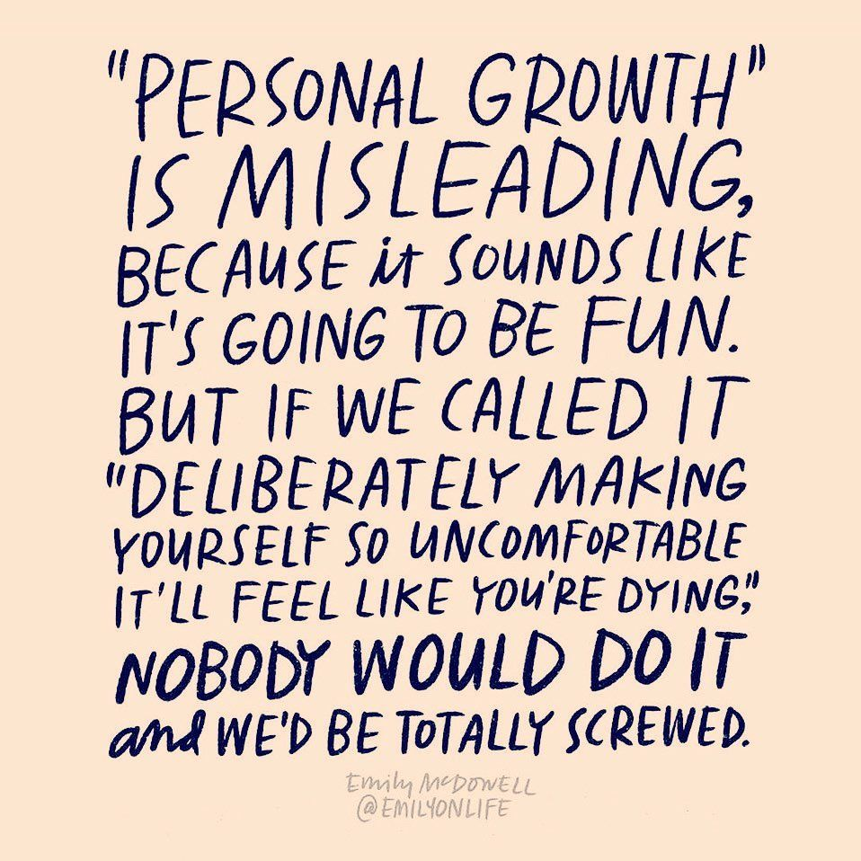 Personal Growth Is Misleading Make Me Happy Quotes Words Name Quotes