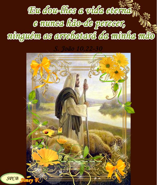 Salmos - Proverbios e passagens da Bíblia: Evangelho comentou, «As minhas ovelhas escutam a m...