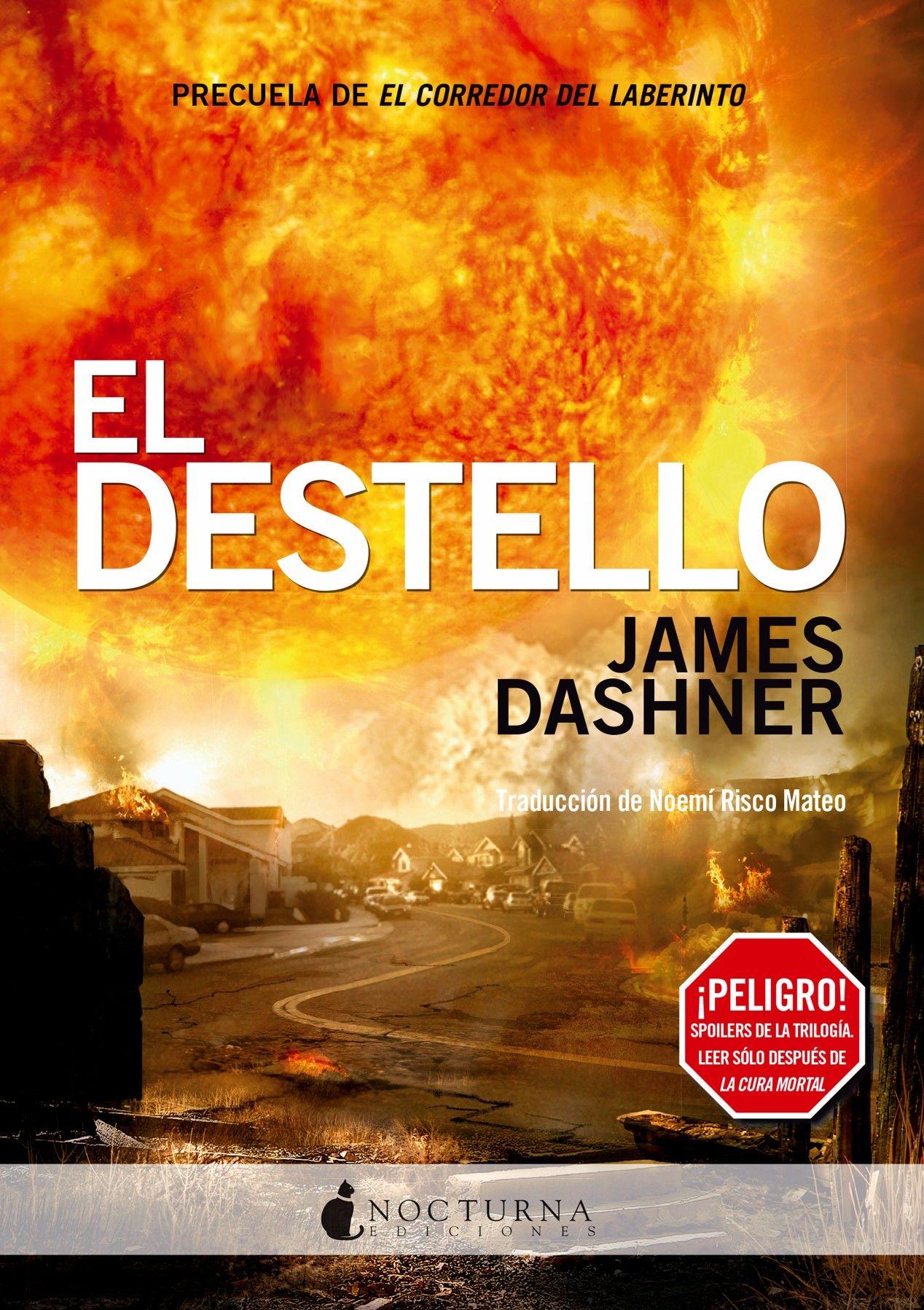 El Destello Pdf En 2021 James Dashner El Corredor Del Laberinto Libros De Maze Runner