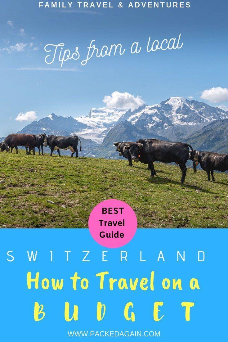 How to travel switzerland on a budget switzerland travel
