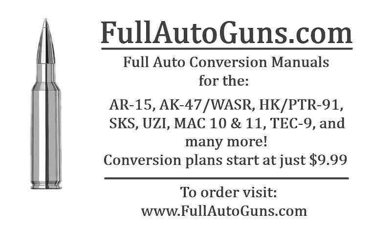 Full auto conversion manuals! 100% LEGAL! Buy them before