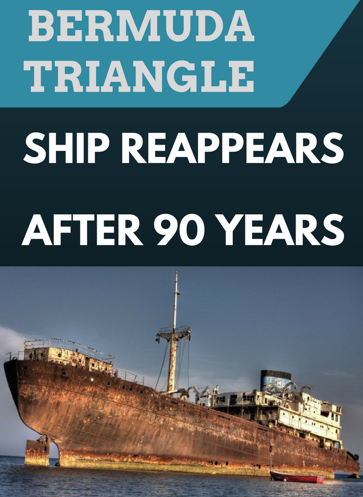 Bermuda Triangle Ship Reappears After 90 Years Bermuda Triangle Bermuda Triangle Facts Unexplained Mysteries