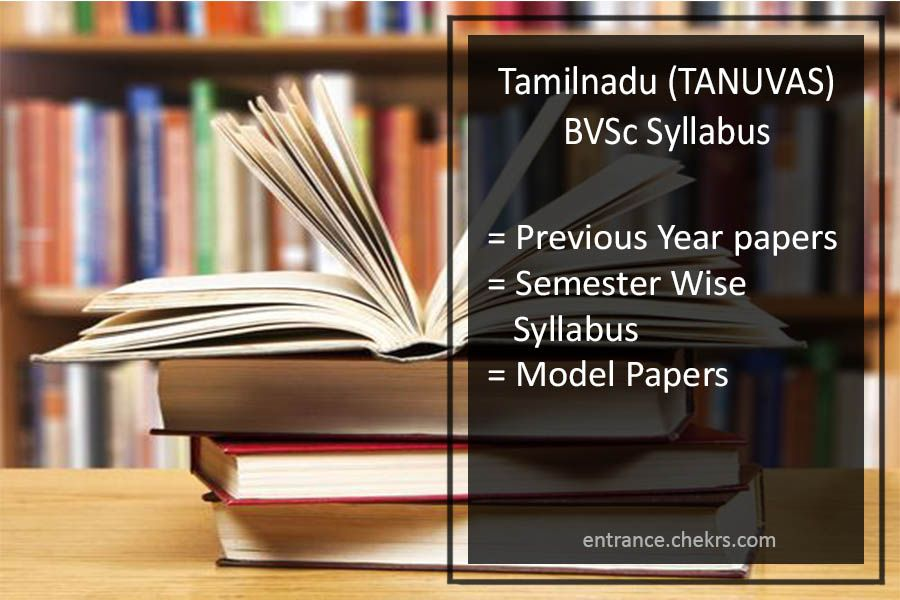 Tamilnadu BVSc  TANUVAS  Syllabus 2017  Previous Year Sample  Model     Tamilnadu BVSc  TANUVAS  Syllabus 2017 Previous Year Sample  Model Papers