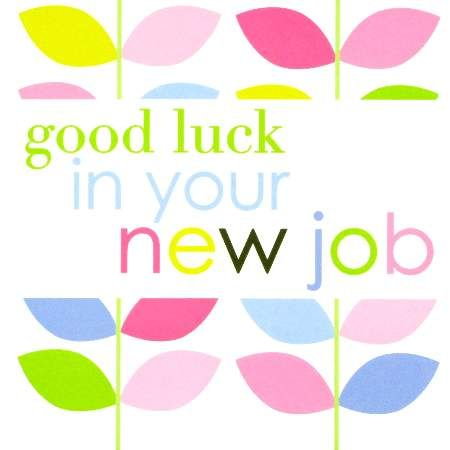Good Luck At Your New Job With Images Good Luck Cards