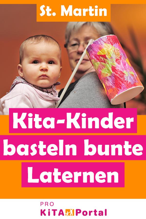 Kita-Kinder basteln bunte Laternen zu St. Martin - Einfache und schöne Idee zum...
