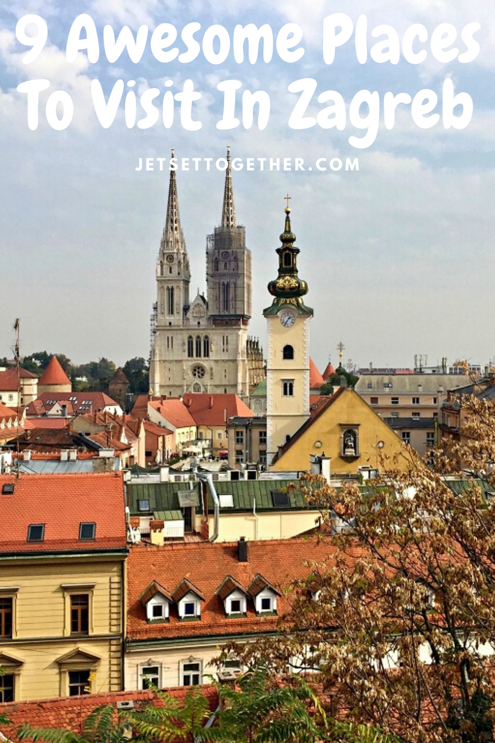 Places To Visit In Zagreb Places To Visit Europe Travel Visit Croatia