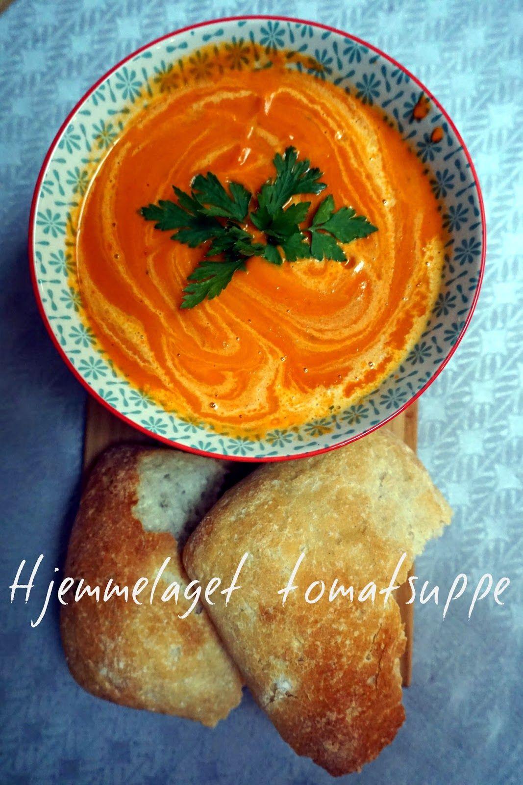 smågodt - en blogg med alt mellom himmel og jord: Hjemmelaget tomatsuppe