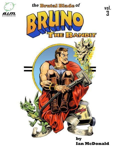 The Brutal Blade of Bruno the Bandit Vol. 3
