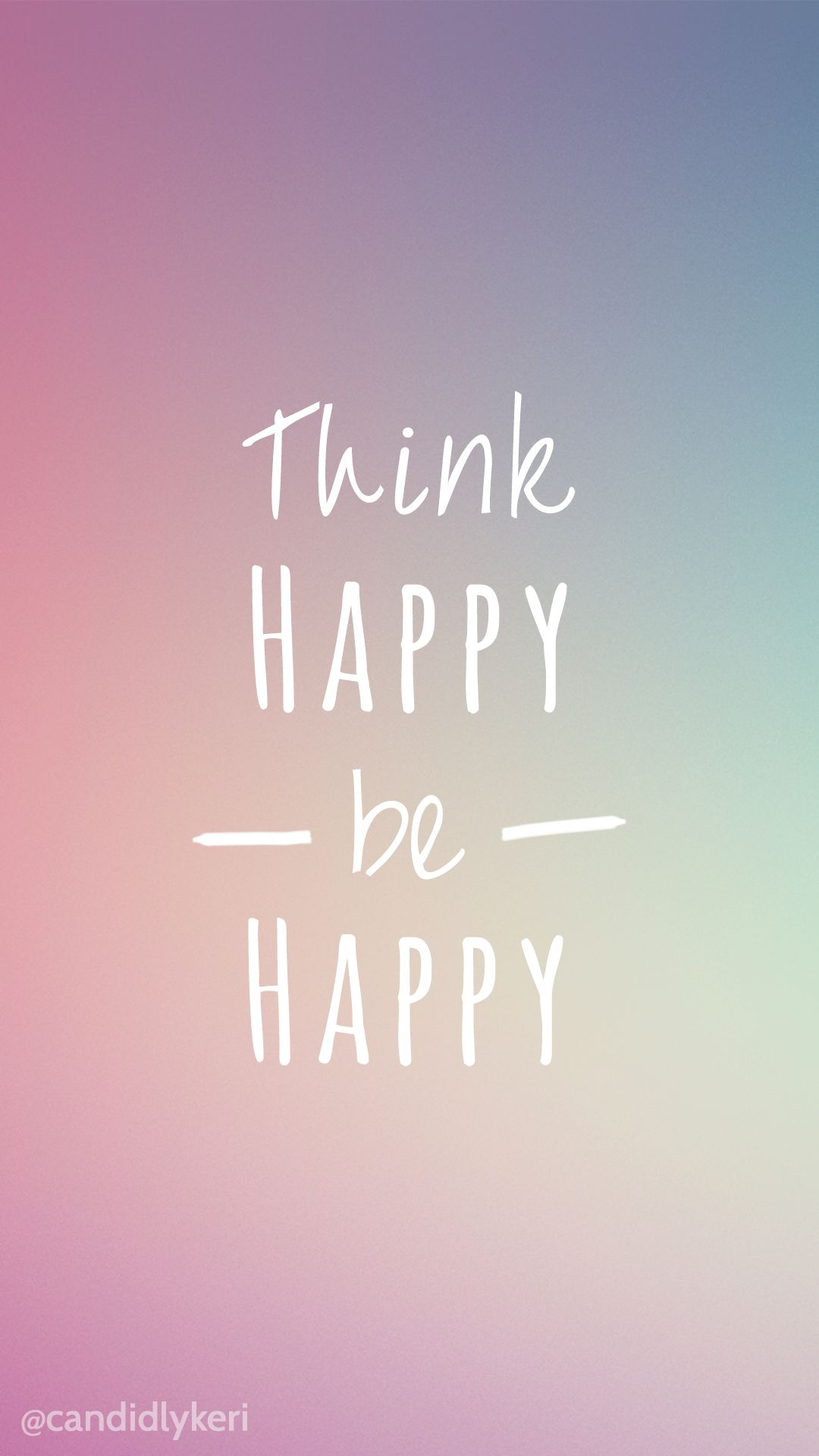 Think Happy Be Happy bright colors wallpaper with black