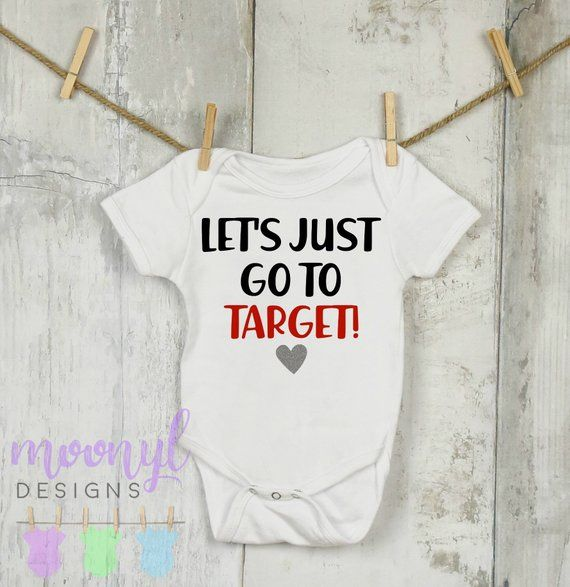Lets Just Go To Target OnesieR Run Mommys Date Moms Baby Shower Gift Funny