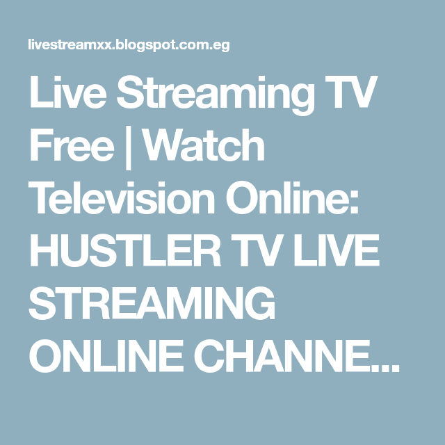 Live chanel blue hustler online