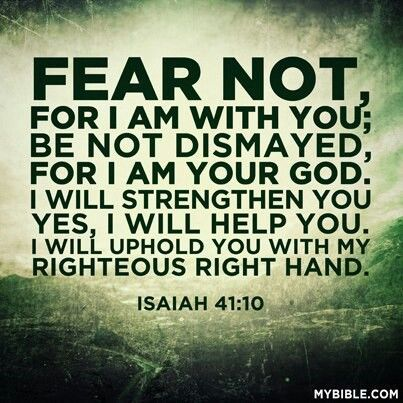 Isaiah 41:10 10-30-13 ♡♡OUR ANSWER...AMERICA, MUST RETURN TO OUR 'ONLY' GOD♡♡♡: | Scripture quotes, Verses, Bible quotes