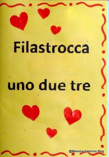 Maestra caterina accoglienza filastrocca uno due tre for Maestra valentina accoglienza