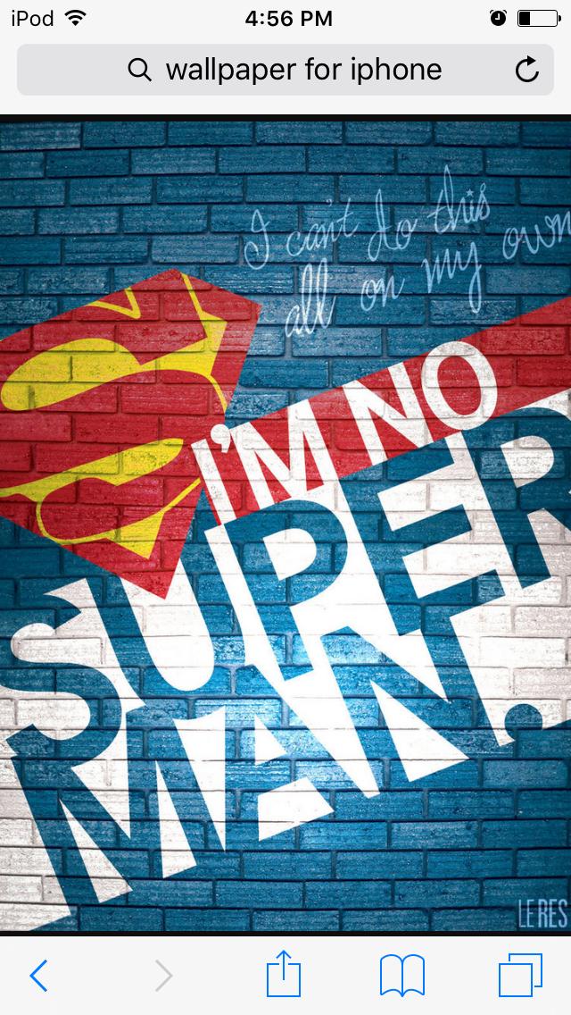 I'm no superman Hd wallpaper iphone, Iphone wallpaper