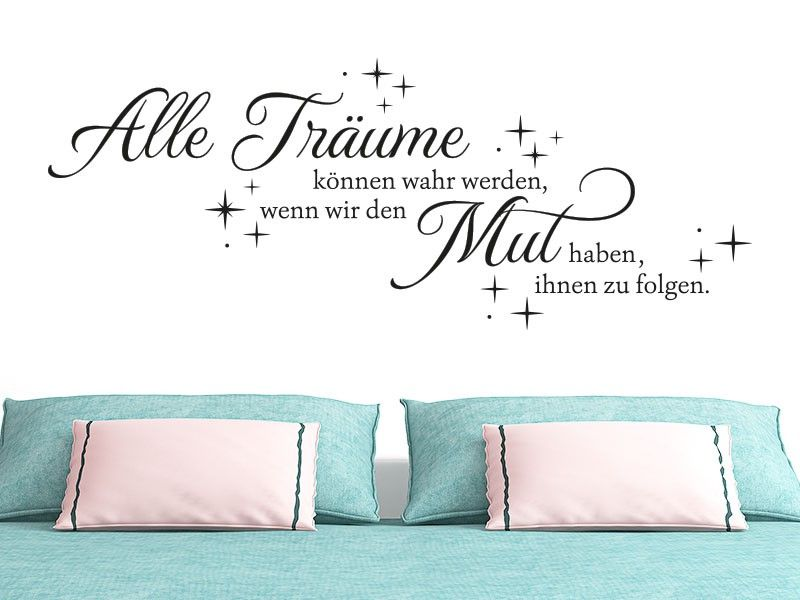 wandtattoo spruch alle alle tr ume k nnen wahr werden. Black Bedroom Furniture Sets. Home Design Ideas