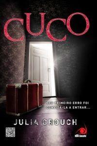 Cuco - Julia Crouch ~ainda quero ler Apesar de não fazer o meu estilo