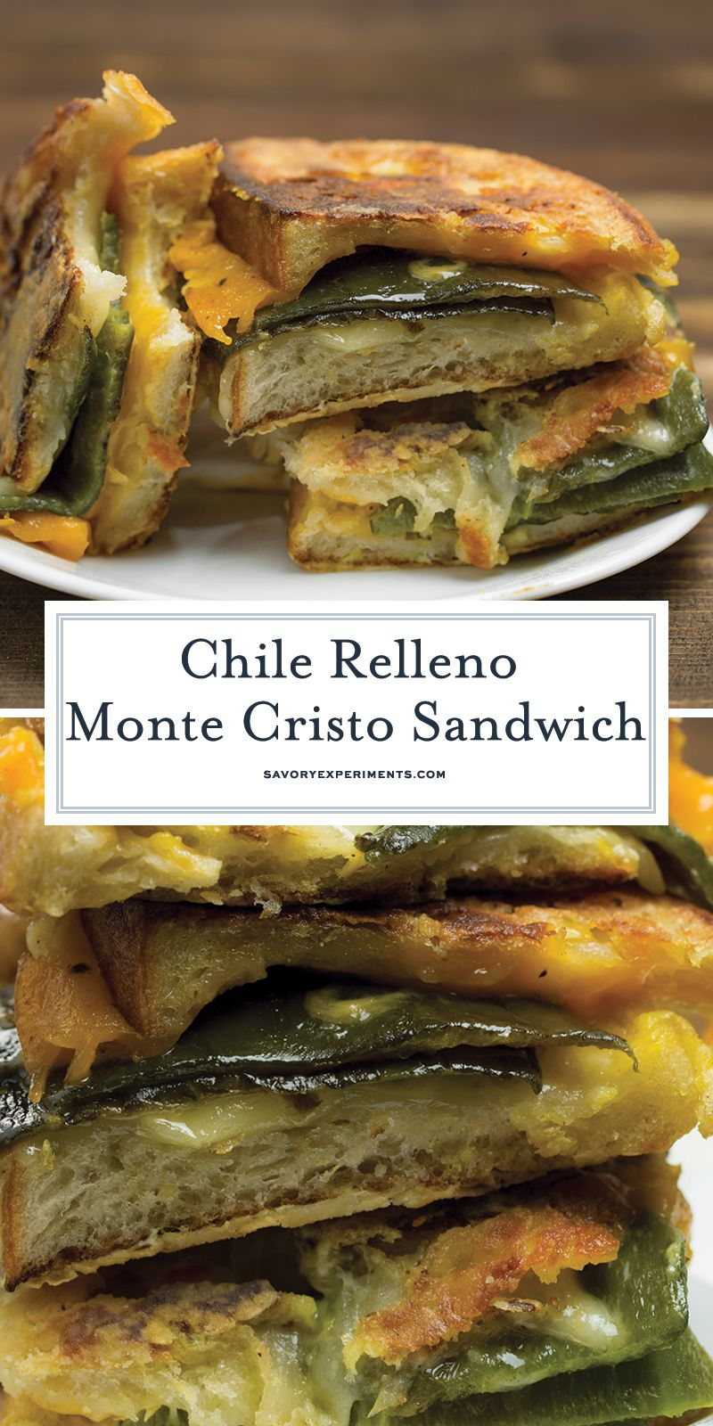 Chile Relleno Monte Cristo is a classic grilled cheese with pepper jack, cheddar and green chile and then battered and fried Monte Cristo style. #montecristo #chilerelleno www.savoryexperiments.com #montecristosandwich