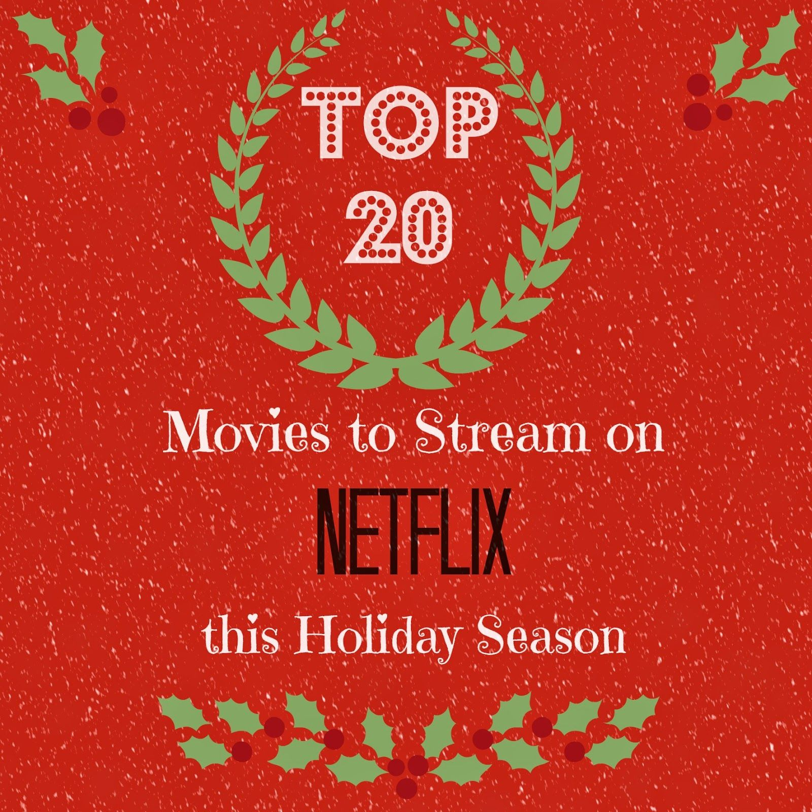Whimsy & Wise Top 20 Movies To Stream on Netflix This