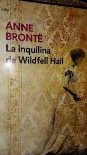 La Inquilina De Wildfell Hall Libros Para Leer Libros Recomendados Novelas