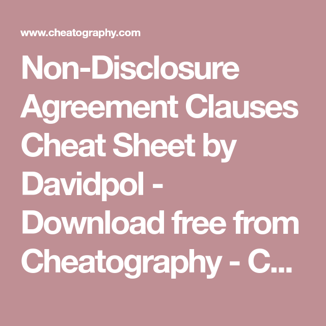 NonDisclosure Agreement Clauses Cheat Sheet By Davidpol