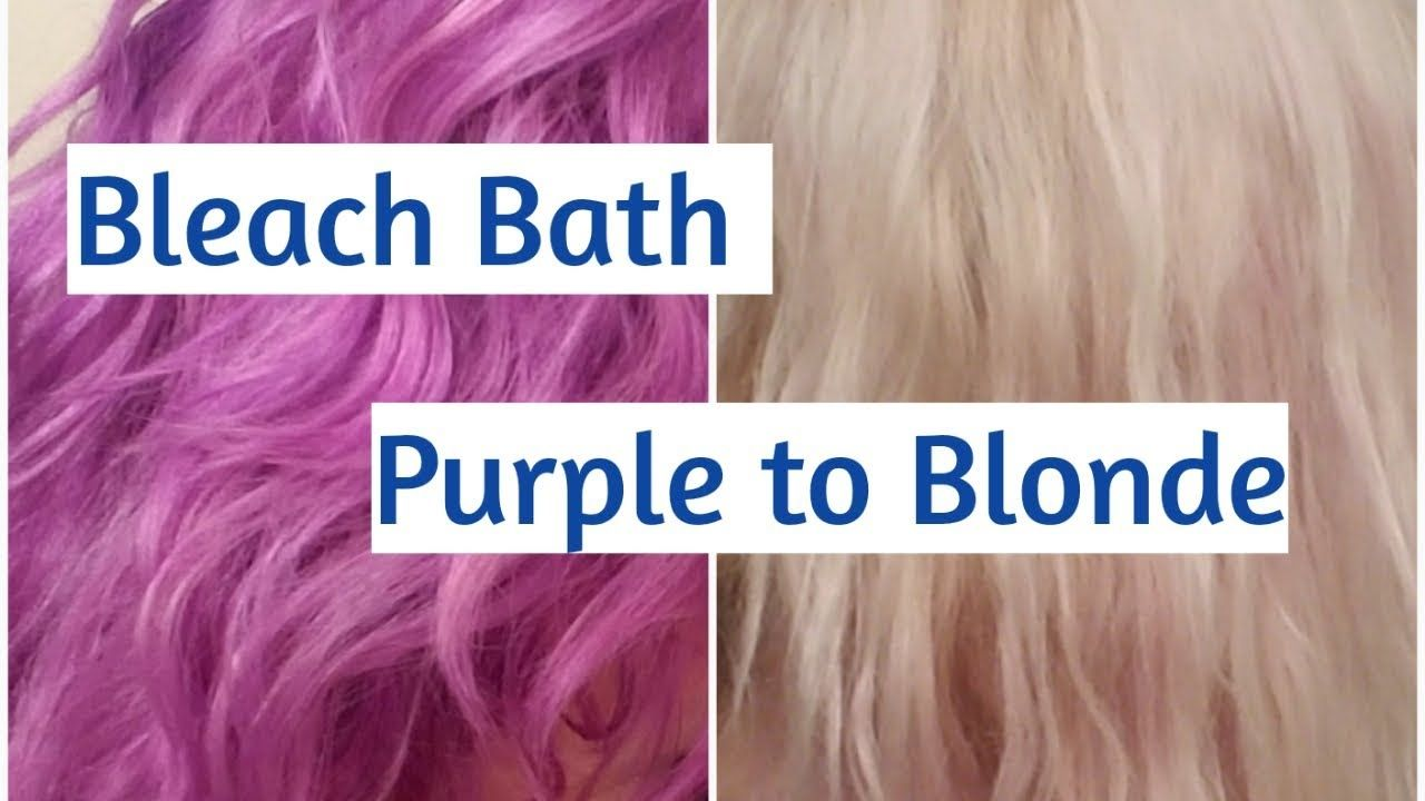 How To Bleach Bath Purple To Blonde Bleach Wash Hair Hair Color Remover Bleach Bath Hair