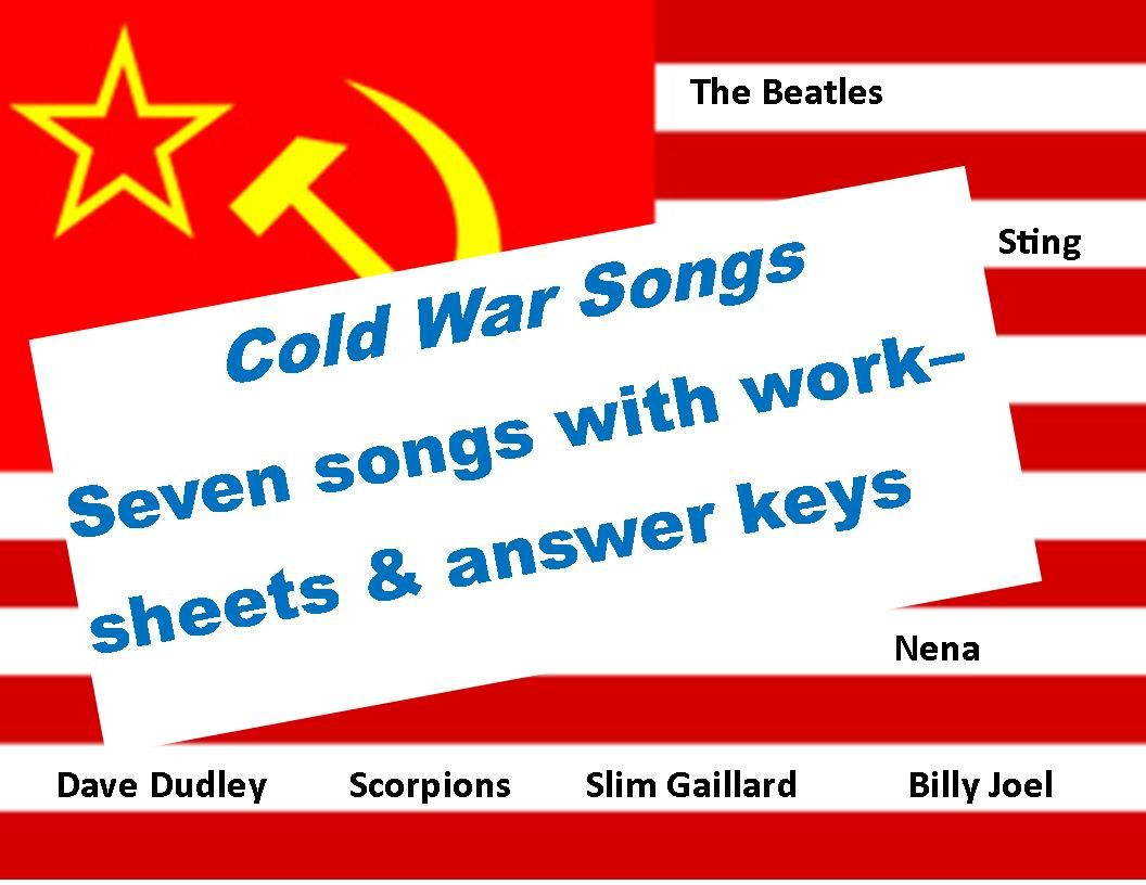 Cold War Music Seven Songs With Worksheets Amp Key
