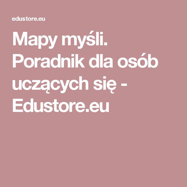 Mapy myśli. Poradnik dla osób uczących się - Edustore.eu