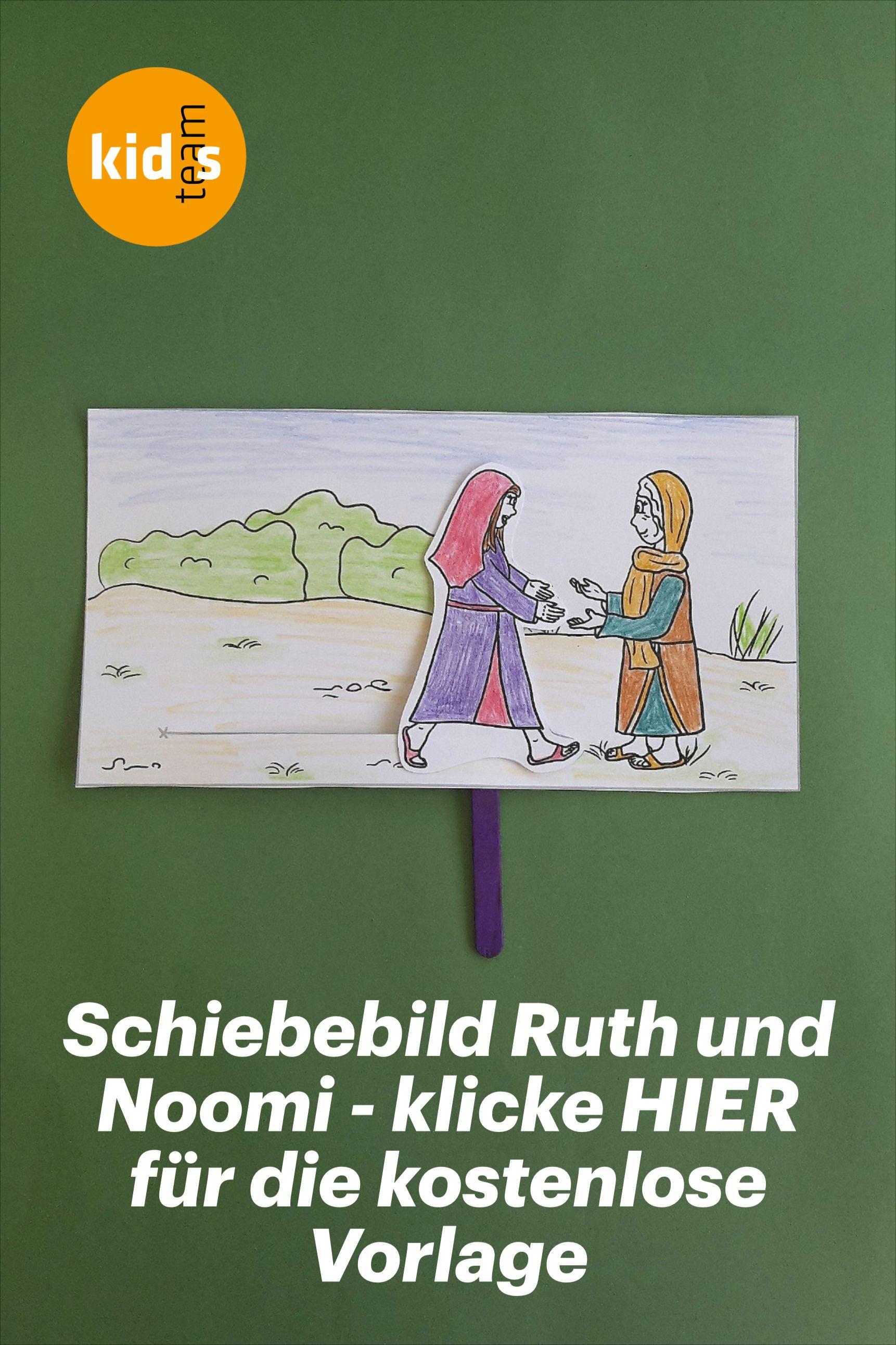 Ruth Und Noomi Schiebebild Basteln Mit Kostenloser Kopiervorlage Kindergottesdienst Bibelgeschichten Basteln Bibel Geschichten