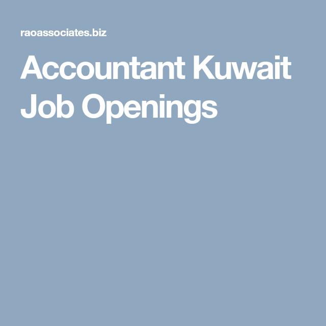 Accountant Kuwait Job Openings Job Opening Job Accounting