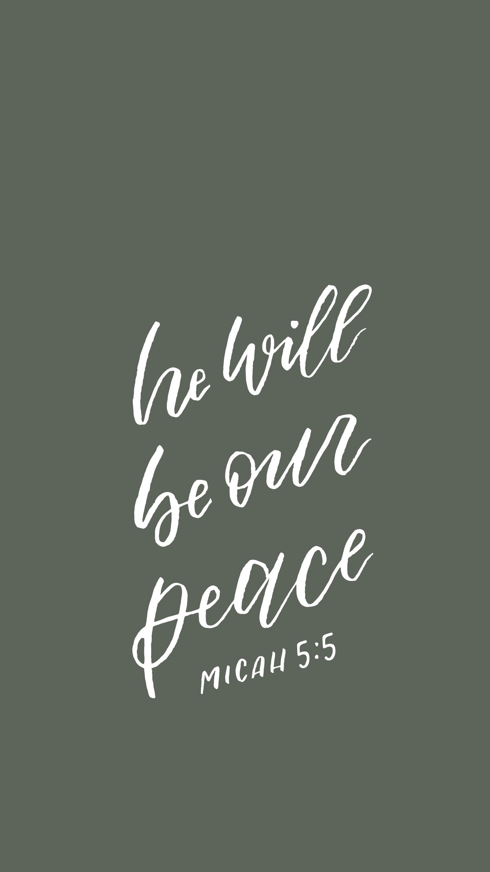 He Will Be Our Peace Wallpaper Bible Verse