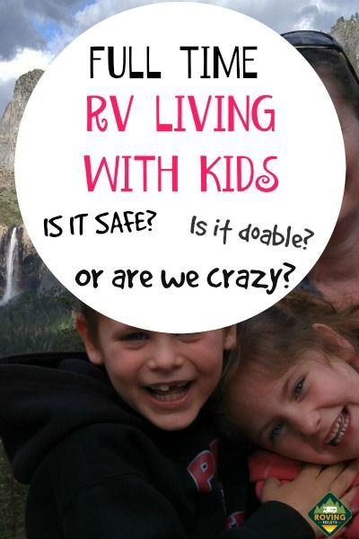 Full-Time RV Living with Kids: How You Can Make It Possible, too! #rvliving