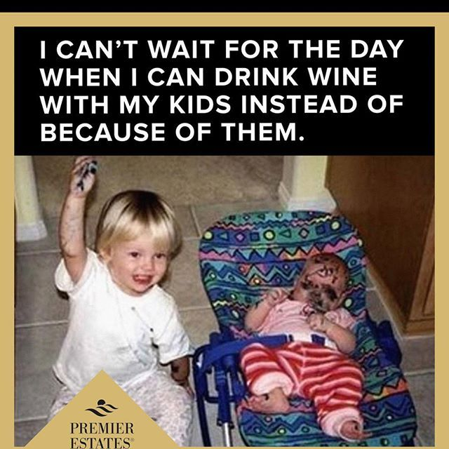 End Of The Day! #DrinkingWineBecauseOfKids #Driving #Insane #InstaDaily #PicOfTheNight #Can'tWaitToDrinkForFun #WineOClock #WineDaily #PremierEstates #KeepItPremier