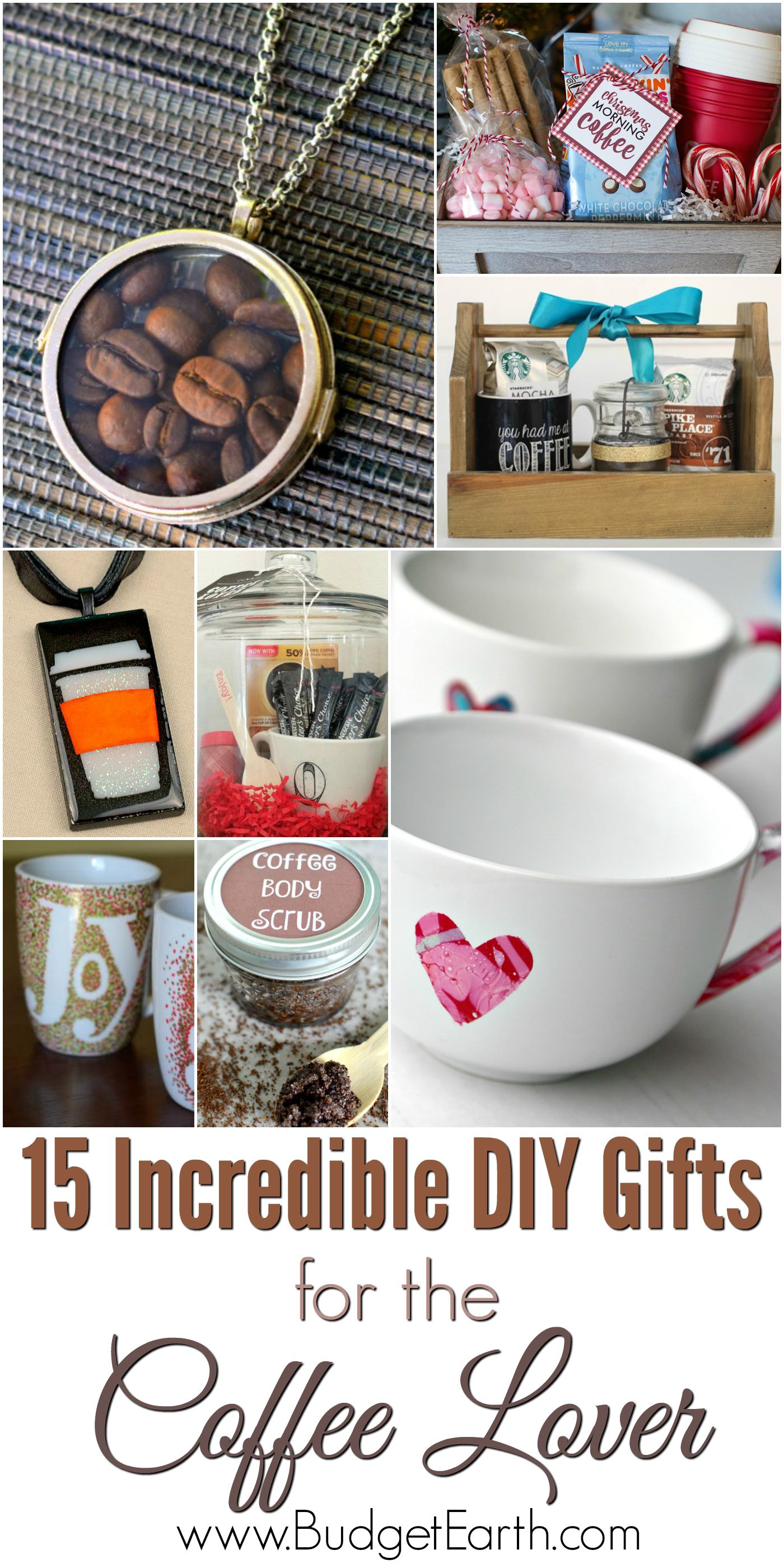 15 Incredible Diy Gifts For The Coffee Lover Coffee Gifts Coffee Lover Gifts Coffee Gifts Diy