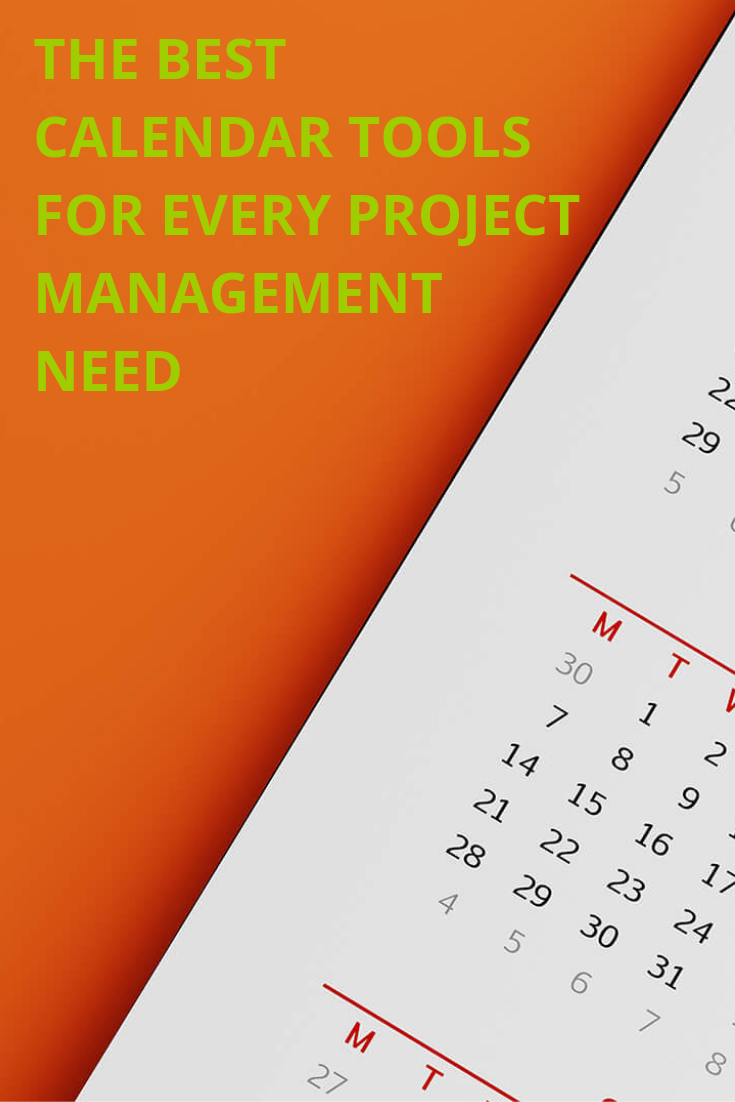 There are numerous calendar tools you can rely on for a