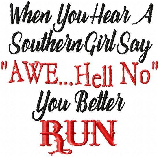 When You Hear A Southern Girl Say Machine Embroidery Design Comes