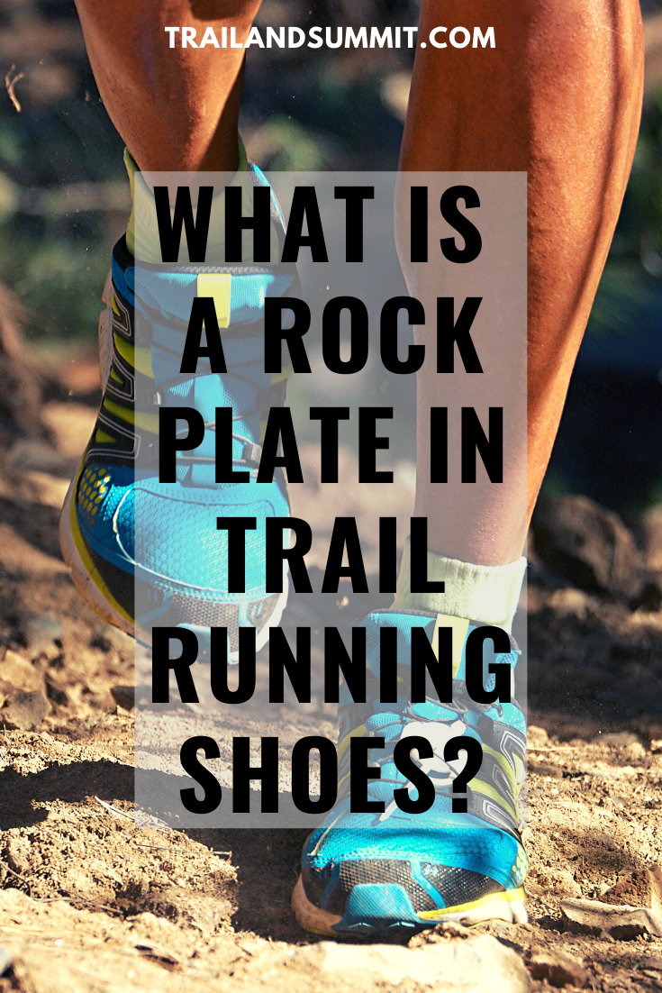 Rock Plate In Trail Running Shoes