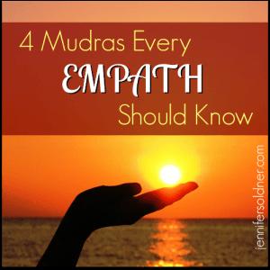 4 Mudras Every Empath Should Know