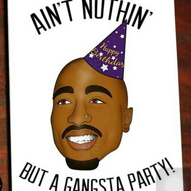 Pin By Alyssa On Tupac With Images Hip Hop Birthday Cards Hip