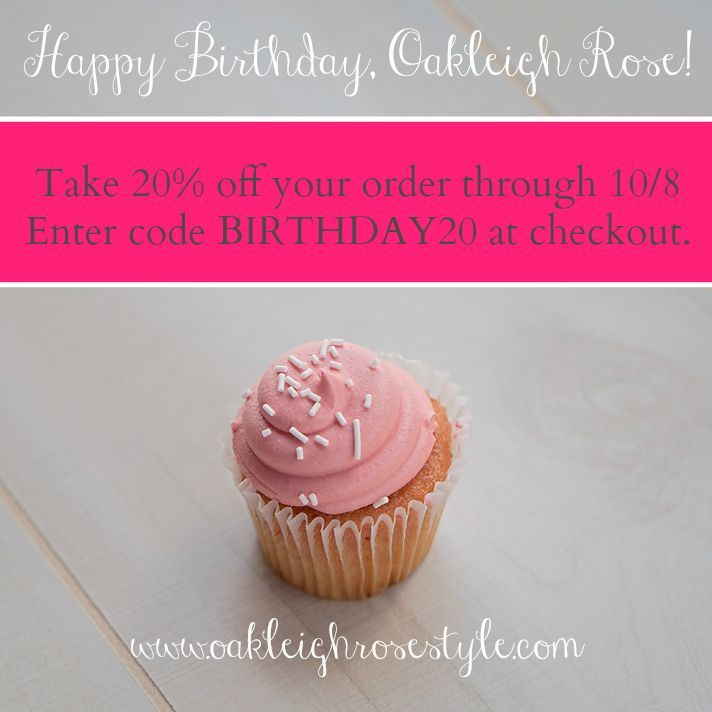 BIRTHDAY20 gets you 20% off your purchase now through 10/8/14. (www.oakleighrosestyle.com)   [first class shipping via USPS. items purchased with coupon code not eligible for return.]