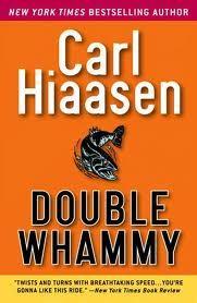 Double Whammy - Carl Hiaasen