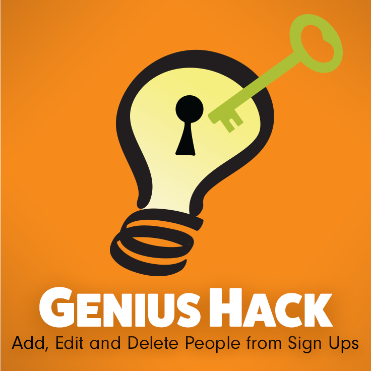 Genius Tip Learn how to manage sign ups with our add