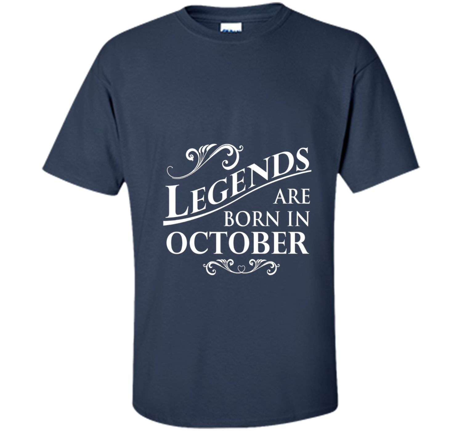 Legends Are Born In October Birth Month T Shirt