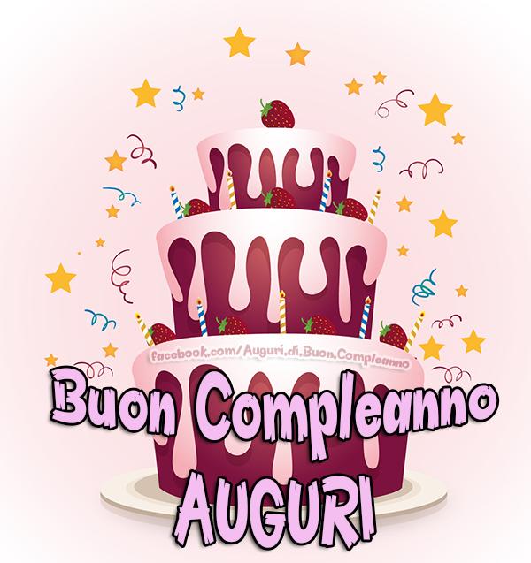 Auguri Di Buon Compleano Cartoline Compleanno Auguri Di Compleanno Biglietti Di Com Buon Compleanno Immagini Di Buon Compleanno Auguri Di Buon Compleanno