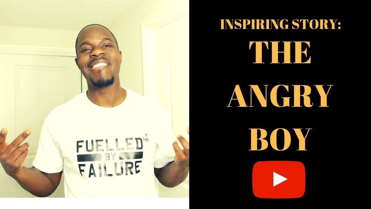 Inspiring story the angry boy you will never get angry