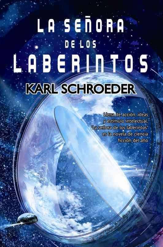 la señora de los laberintos karl schroeder - Buscar con Google