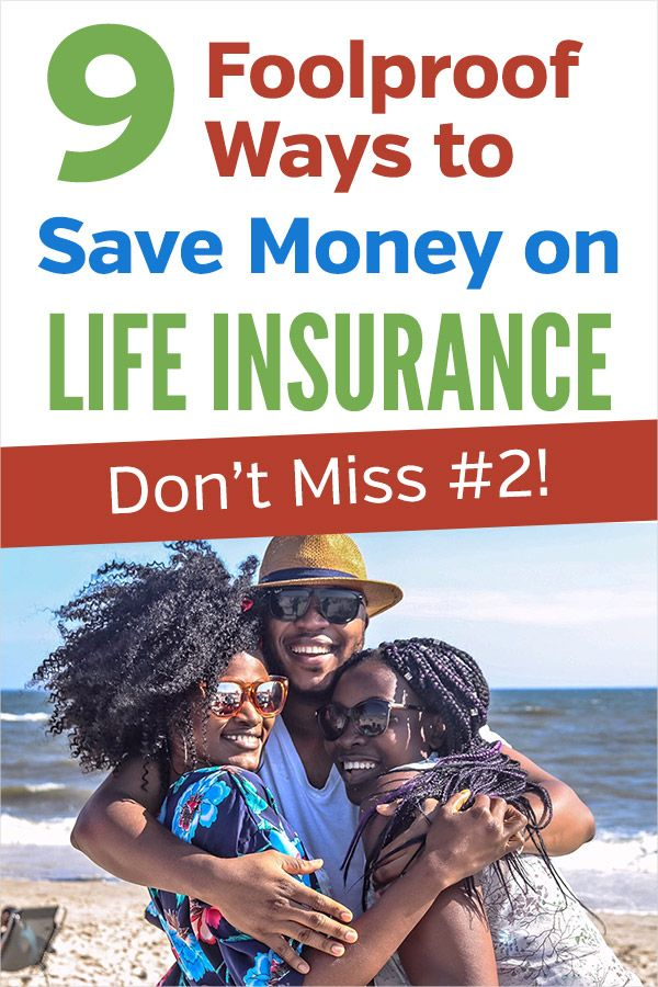 9 Foolproof Ways to Save Money on Life Insurance | Whole ...