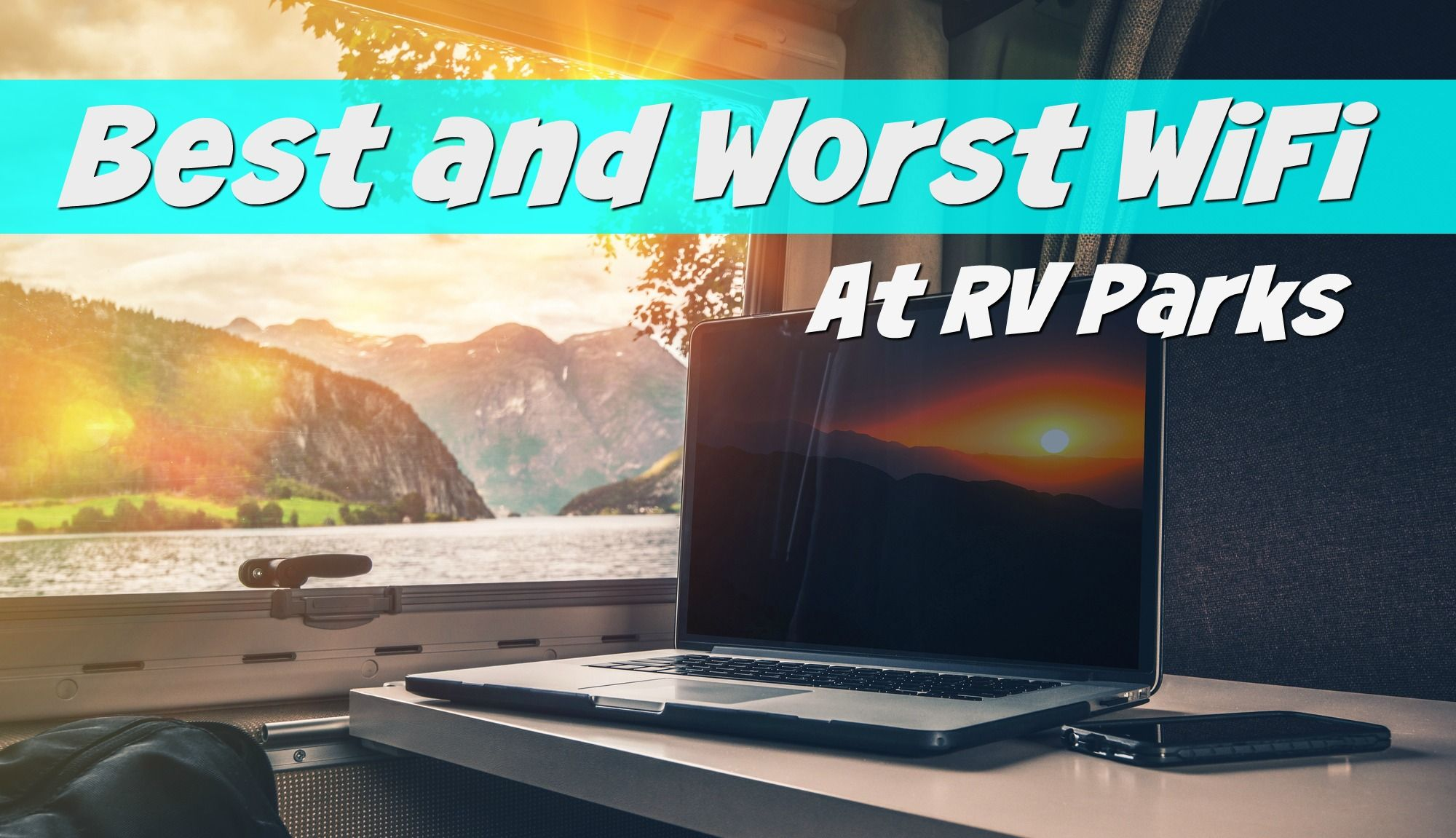 Best and worst wifi at rv parks wifi and rv