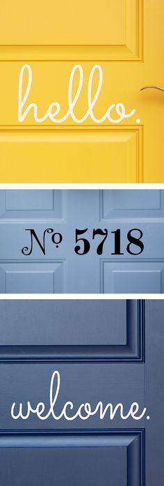 Custom vinyl sticker for your front door - love this idea! #hello #welcome #product_design