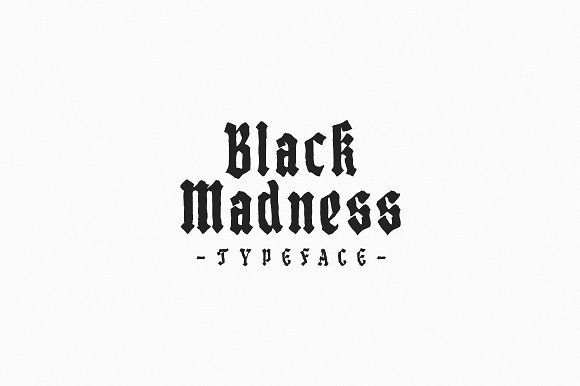 Black Madness ist a font inspired by blackletter typography but
